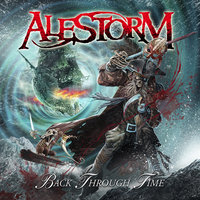 Back Through Time — Alestorm