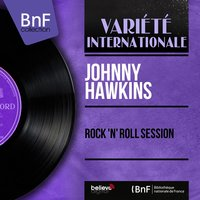 Rock 'n' Roll Session — Johnny Hawkins