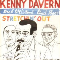 Stretchin' Out — Chuck Riggs, Kenny Davern, Dick Wellstood