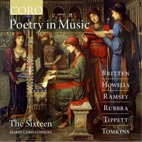 Poetry in Music — The Sixteen, Harry Christophers, The Sixteen / Harry Christophers