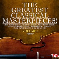 The Greatest Classical Masterpieces! Volume 2 — Иоганн Штраус-сын