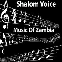 Music of Zambia — Shalom Voices