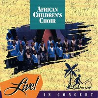 Live In Concert — African Children's Choir