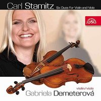 Stamitz:  Six Duos for Violin and Viola — Gabriela Demeterova, Carl Philipp Stamitz
