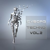 Cyborg Techno, Vol. 2 — сборник