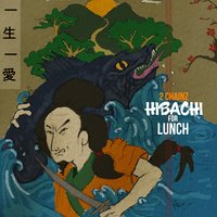 Hibachi for Lunch — 2 Chainz
