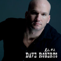 Rule #2 — Dave Roberts