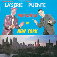 Pachanga in New York — Tito Puente, Rolando La'Serie