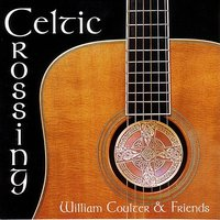 Celtic Crossing — Barry Phillips, Kim Robertson, Neal Hellman, Paul MacHlis, Shelley Phillips, Kevin Burke