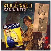 World War II Radio Hits — сборник