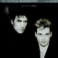 The Best Of Orchestral Manoeuvres In The Dark — Orchestral Manoeuvres In The Dark