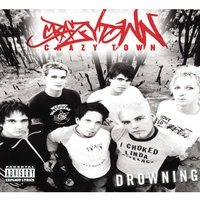 Drowning — Crazy Town