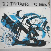 3d Music — The Tightropes
