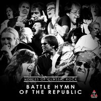 Battle Hymn Of The Republic — Voices Of Classic Rock