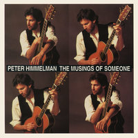 The Musings of Someone — Peter Himmelman
