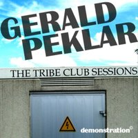 the tribe club sessions — Gerald Peklar