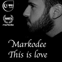 This Is Love — Markodee, Marco Dasta
