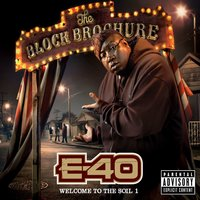 The Block Brochure: Welcome To The Soil 1 — E-40