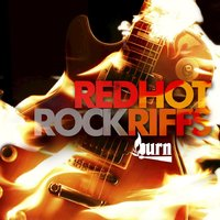 Burn Series: Red Hot Rock Riffs — Phil Buckle