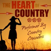 The Heart of Country — Country Crusaders