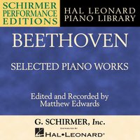 Beethoven: Selected Piano Works — Людвиг ван Бетховен, Matthew Edwards, Hal Leonard Corporation
