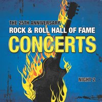 The 25th Anniversary Rock and Roll Hall of Fame Concerts, Vol. 2 — сборник