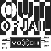 Out of Jail — Votchi