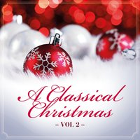 A Classical Christmas, Vol. 2 — сборник