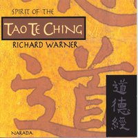 Spirit Of The Tao Te Ching — Richard Warner