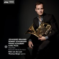 Heartfelt - Romantic Works for Horn — Франц Шуберт, Иоганнес Брамс, Роберт Шуман, Karl Pilss, Rob van de Laar