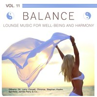 Balance (Lounge Music for Well-Being and Harmony), Vol. 11 — сборник