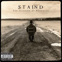 The Illusion Of Progress — Staind