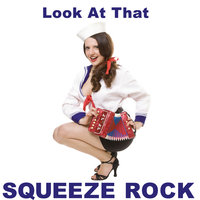 Look At That EP — Squeeze Rock