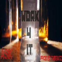 Work 4 It — ASIK