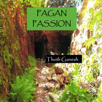 Pagan Passion — Thoth Ganesh