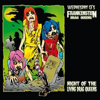 Night Of The Living Drag Queens (Re-Issue) — Wednesday 13's Frankenstein Drag Queens