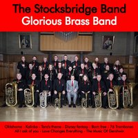 Glorious Brass Band — The Stocksbridge Band