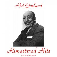 Remastered Hits — Red Garland