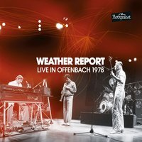 Live in Offenbach 1978 — Weather Report