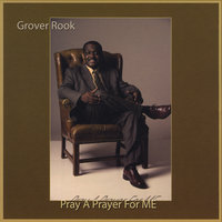 Pray A Prayer For Me — Grover Rook