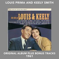 The Hits of Louis & Kelly — Louis Prima, Keely Smith, Sam Butera and the Witnesses, Джордж Гершвин