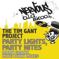 Party Lights, Party Nites — The Tim Gant Project