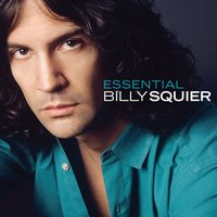 The Essential Billy Squier — Billy Squier