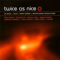 Twice As Nice : Be Music / Dojo / Kamins / Baker Productions — сборник