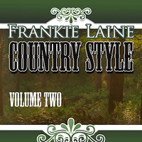 Country Style, Vol. 2 — Frankie Laine