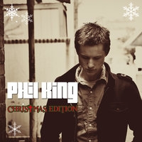 Phil King Christmas Edition — Phil King