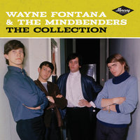 The Collection — Wayne Fontana & The Mindbenders