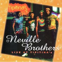 Live at Tipitina's — The Neville Brothers