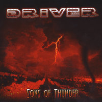 Sons Of Thunder — Driver