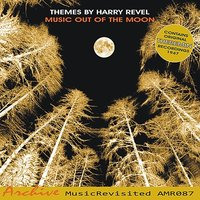 Music Out of the Moon — Les Baxter, Harry Revel and Orchestra